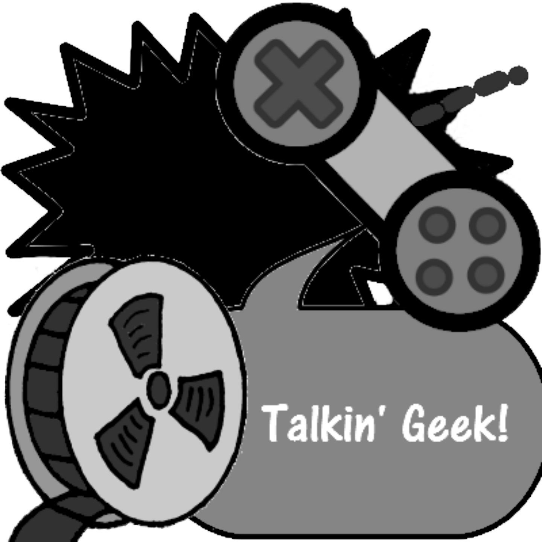 Talkin' Geek!