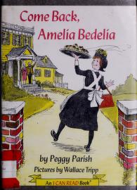 Cover of: Come Back, Amelia Bedelia (An I Can Read Book) | Peggy Parish