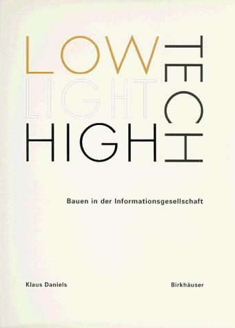 Download Low-Tech, Light Tech, High Tech