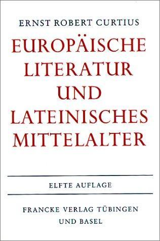 Europäische Literatur und lateinisches Mittelalter.
