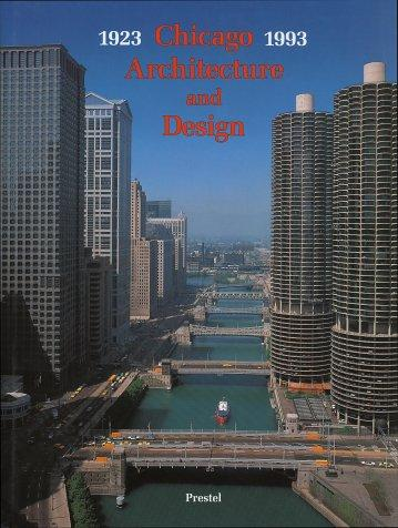 Chicago Architecture and Design 1923-1993