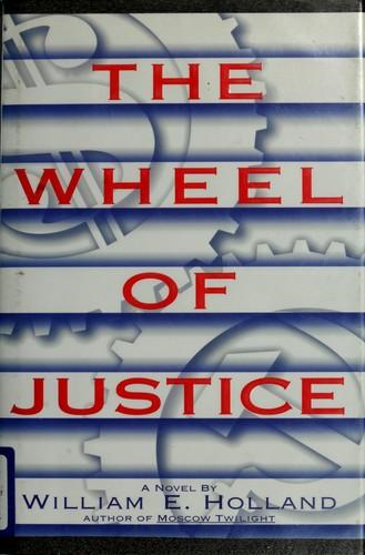 The wheel ofjustice