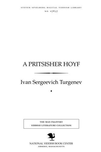 Download A pritsisher hoyf = Dvori︠a︡nskoe gnezdo