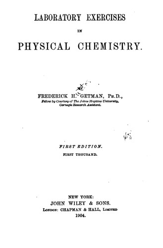 Laboratory exercises in physical chemistry.