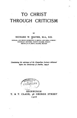 To Christ through criticism