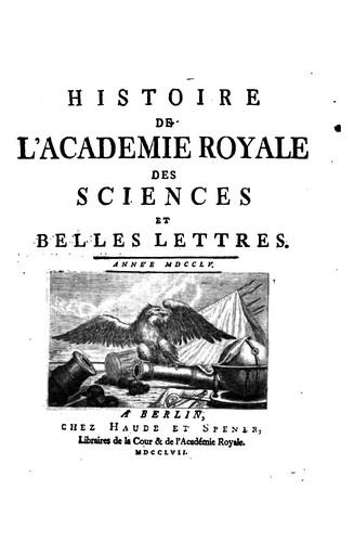 Histoire de l'Académie royale des sciences et des belles lettres de Berlin