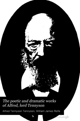 Download The poetic and dramatic works of Alfred Lord Tennyson.
