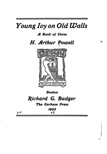 Young ivy on old walls by H. Arthur Powell