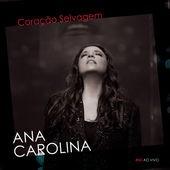 Ana Carolina - Coração Selvagem