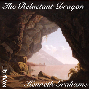 Reluctant Dragon(242) by Kenneth Grahame audiobook cover art image on Bookamo