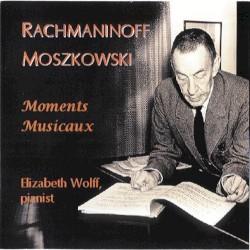 Moments musicaux by Sergei Rachmaninoff ,   Moritz Moszkowski ;   Elizabeth Wolff