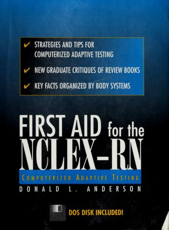 Cover of: 1st Aid for the Nclex-Rn Computerized Adaptive Testing by Donald L. Anderson