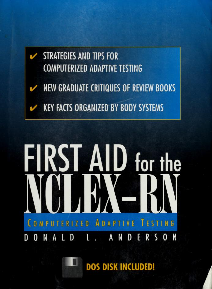 1st Aid for the Nclex-Rn Computerized Adaptive Testing by Donald L. Anderson
