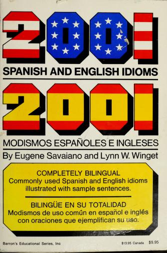 Cover of: 2001 Spanish and English idioms = | Eugene Savaiano