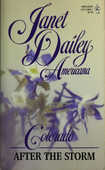 Cover of: After The Storm (Janet Dailey Americana Colorado #6) | Janet Dailey