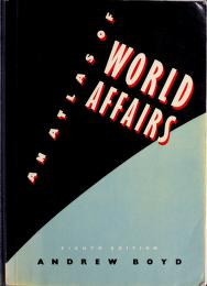 Cover of: An Atlas of World Affairs | Andrew Boyd
