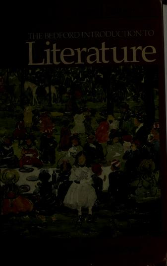 The Bedford introduction to literature by [edited by] Michael Meyer.