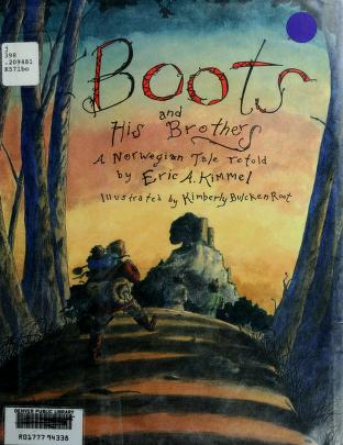Cover of: Boots and his brothers by Eric A. Kimmel