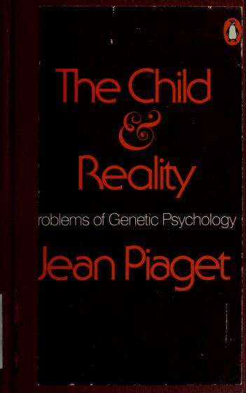Cover of: Child and Reality | Jean Piaget