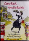 Cover of: Come Back, Amelia Bedelia