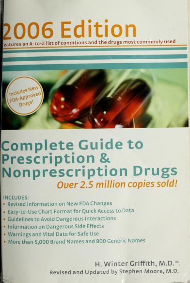 Complete guide to prescription and non-prescription drugs by H. Winter Griffith