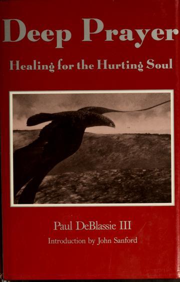 Cover of: Deep prayer | Paul DeBlassie