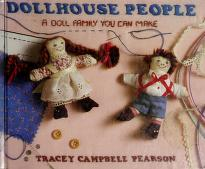 Dollhouse people by Tracey Campbell Pearson