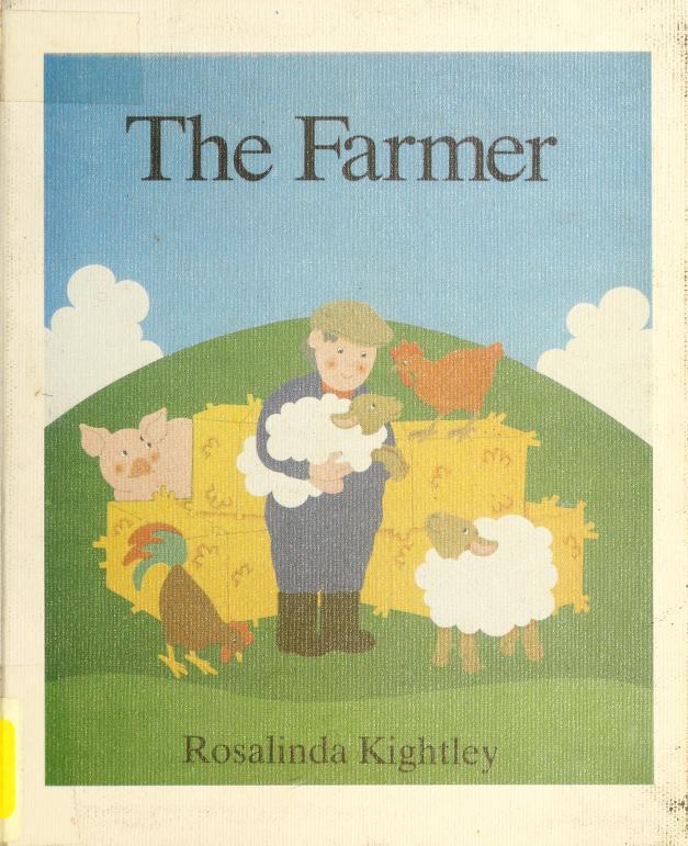 The farmer by Rosalinda Kightley