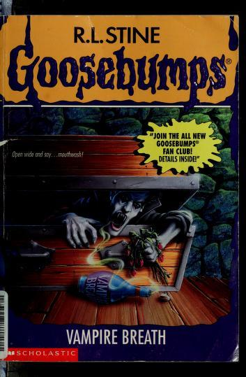 Cover of: Goosebumps: Vampire breath | R. L. Stine