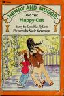 Cover of: Henry and Mudge and the happy cat