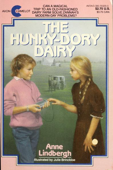 The Hunky-Dory Dairy (Camelot) by Anne Lindbergh