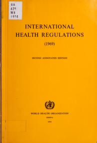 Cover of: International health regulations (1969) | World Health Assembly (26th 1973 Geneva, Switzerland)