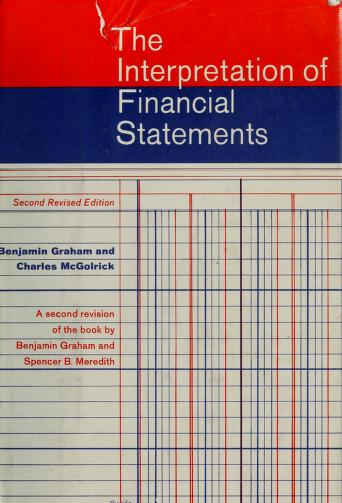 Cover of: The interpretation of financial statements | Benjamin Graham