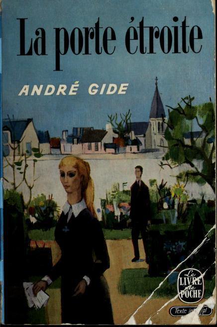 La porte étroite by André Gide