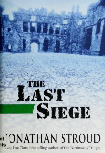 Cover of: The last siege | Jonathan Stroud