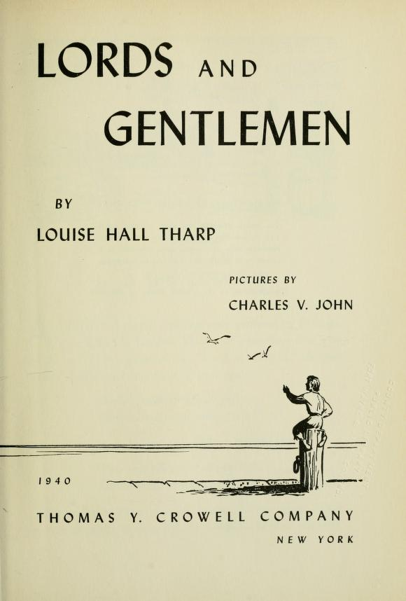 Lords and gentlemen by Louise Hall Tharp