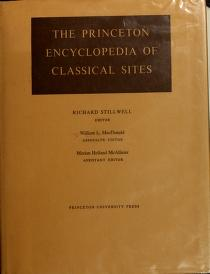 Cover of: The Princeton encyclopedia of classical sites | Richard Stillwell, William Lloyd MacDonald, Marian Holland McAllister
