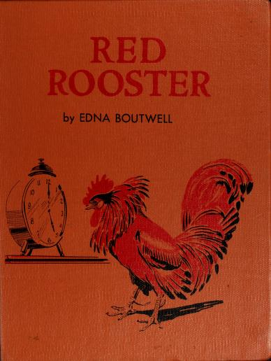 Red Rooster by Edna Boutwell