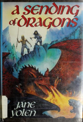 Cover of: A sending of dragons by Jane Yolen