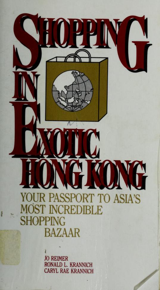 Shopping in exotic Hong Kong by Jo Reimer