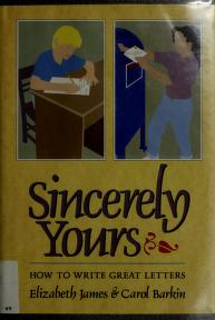 Cover of: Sincerely yours | Elizabeth James