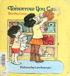 Cover of: Tomorrow you can | Dorothy Corey