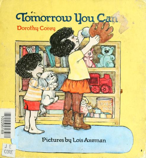 Tomorrow you can by Dorothy Corey