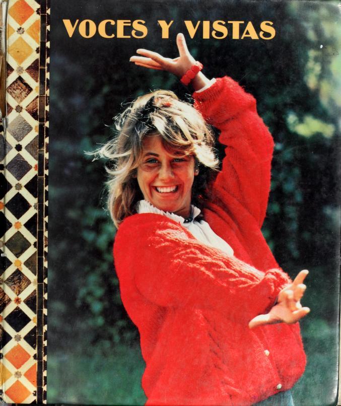 Voces y vistas by Bernadette M. Reynolds