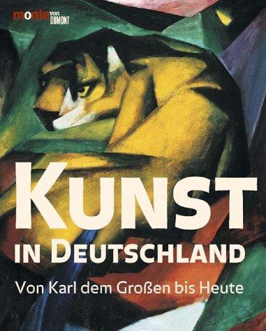 Kunst in Deutschland by Robert Suckale