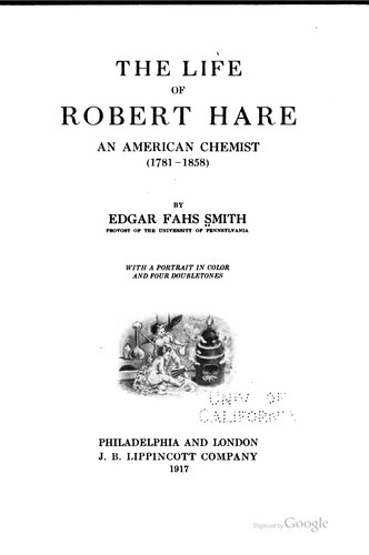 The life of Robert Hare by Edgar Fahs Smith