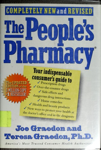 The people's pharmacy, completely new and revised by Joe Graedon