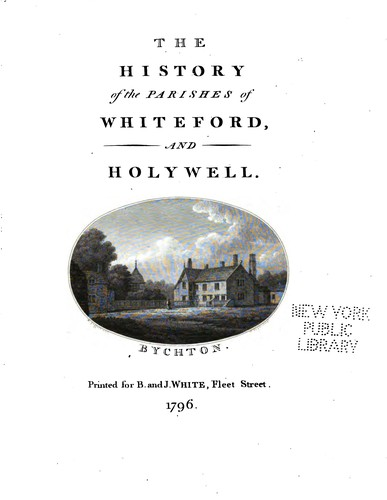 The history of the parishes of Whiteford and Holywell by Thomas Pennant