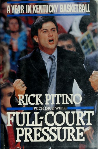Full-court pressure by Rick Pitino