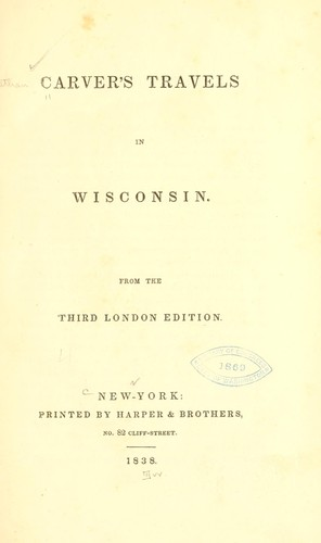 Travels in Wisconsin. 3d London ed by Jonathan Carver